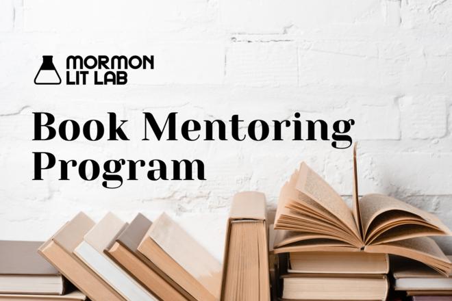 Book Mentoring Program: Mormon Lit Lab